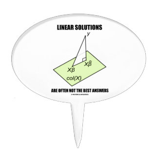 Linear Solutions Are Often Not The Best Answers Cake Topper