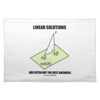 Linear Solutions Are Often Not The Best Answers Placemats