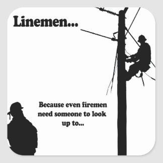 Linemen Because Square Sticker