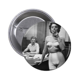 Lingerie model smoking in an office 2 inch round button