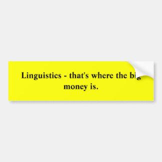 Lingüística - que es donde está el dinero grande pegatina para auto