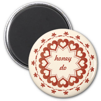 "Linked by Love ""Honey Do"" Magnet"