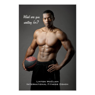 Linton McClain Poster: What are you waiting for? Poster
