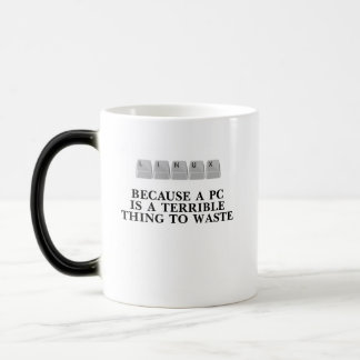Linux, because a PC is a terrible thing to waste Magic Mug