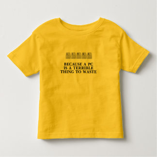 Linux, because a PC is a terrible thing to waste Toddler T-shirt