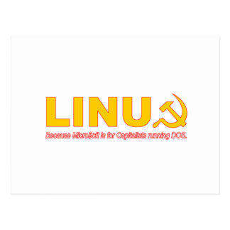 Linux because Microsoft is for capitalists Postcard