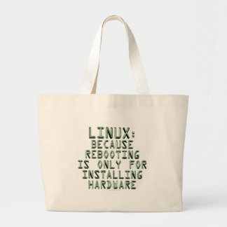 Linux: Because rebooting is only for installing... Tote Bags