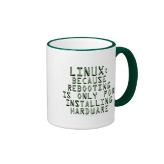 Linux: Because rebooting is only for installing... Ringer Mug