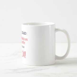Linux is better classic white coffee mug