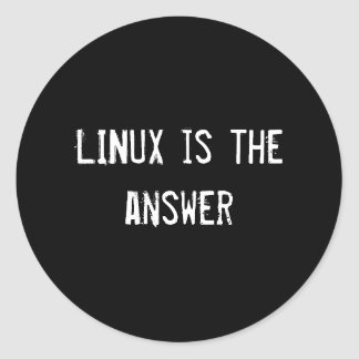 LINUX is the answer Classic Round Sticker