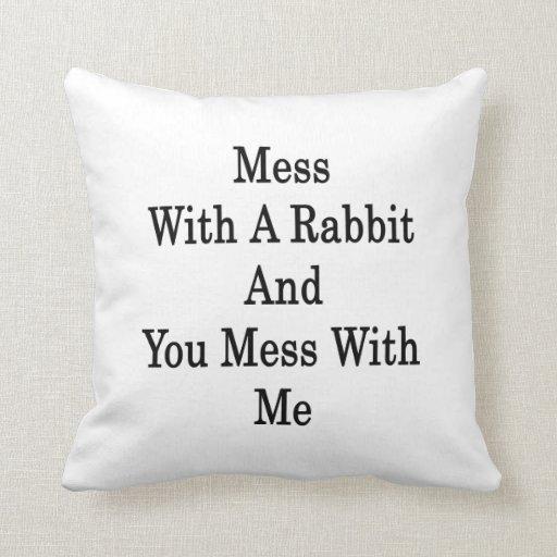 Lío con un conejo y usted lío conmigo almohada