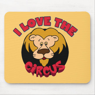 Lion I Love the Circus Tshirts and Gifts Mouse Pad