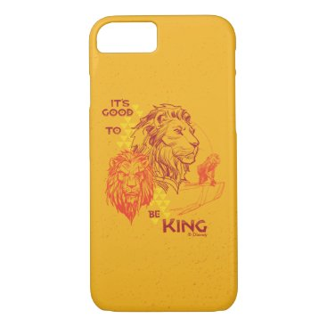 Lion King   It's Good To Be King iPhone 8/7 Case