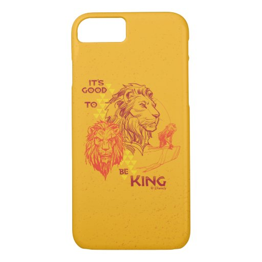 Lion King | It's Good To Be King iPhone 8/7 Case