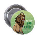 Lion King of the Jungle, Add Child's Name Pinback Button