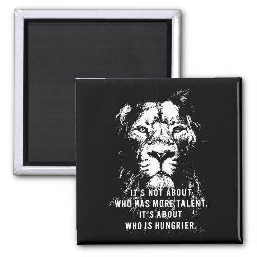 Lion _ Motivational Words _ Inspirational Magnet
