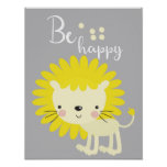 Lion poster, be happy nursery poster