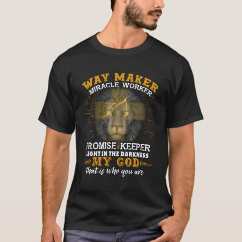 Lion Way Maker Miracle Worker Promise Keeper Light T_Shirt