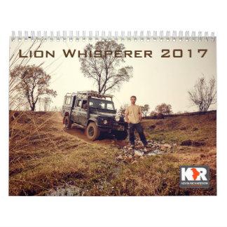Lion Whisperer 2017 Calendar