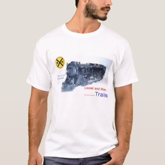 Lionel and Marx Trains T-Shirt