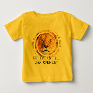 LIONESS ... CAN OPENER BABY T-Shirt