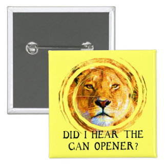 LIONESS ... CAN OPENER 2 INCH SQUARE BUTTON
