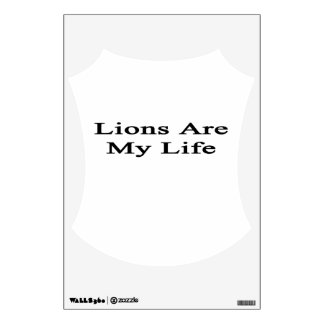 Lions Are My Life Room Graphics