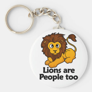 Lions are People too Key Chains