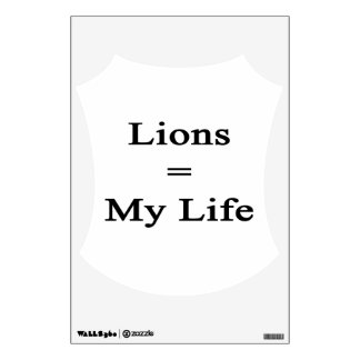 Lions Equal My Life Wall Decals