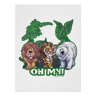 Lions Tiger Bears Oh My Poster