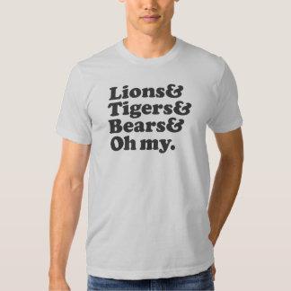 Lions & Tigers & Bears & Oh my. Tee Shirt