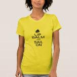 Lip Balm & Sail On T Shirt
