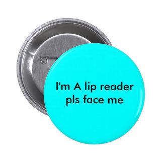 lip reader 2 inch round button