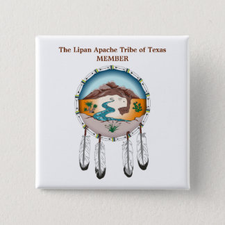 Lipan Apache Tribe of Texas Member Square Button