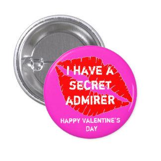 lipps, I have a secret admirer, Happy Valentine... Pinback Button