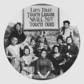 Lips That Touch Liquor Shall Not Touch Ours Classic Round Sticker