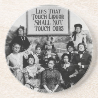 Lips That Touch Liquor Shall Not Touch Ours Coaster
