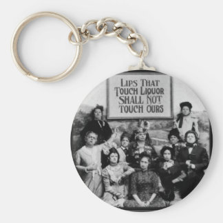 Lips That Touch Liquor Shall Not Touch Ours Keychain
