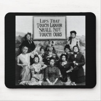 Lips That Touch Liquor Shall Not Touch Ours Mouse Pad