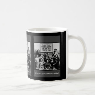 Lips That Touch Liquor Shall Not Touch Ours Classic White Coffee Mug