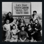 "Lips That Touch Liquor Shall Not Touch Ours Poster<br><div class=""desc"">Lips That Touch Liquor Must Never Touch Mine — the slogan of the Anti-Saloon League of the US temperance movement. A political statement with a very amusing image of ten women supporters of the Anti-Saloon League: the leading organization lobbying for prohibition in the United States in the early 20th century....</div>"