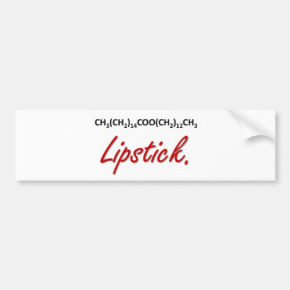 Lipstick! Bumper Stickers