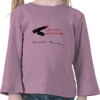 Lipstick Commando Toddler Shirt
