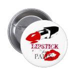 Lipstick for PALIN Pin