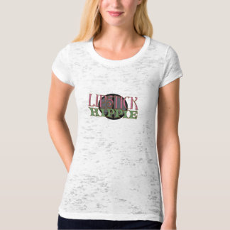Lipstick Hippie Burnout Ladies T-Shirt