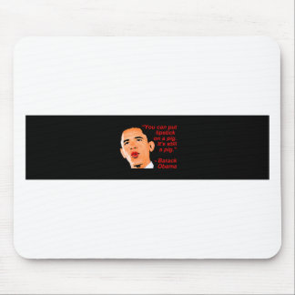 Lipstick Obama Comment Mouse Pad