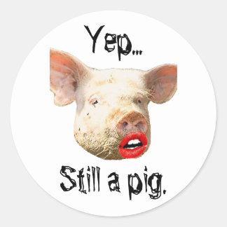 Lipstick on a Pig Round Sticker