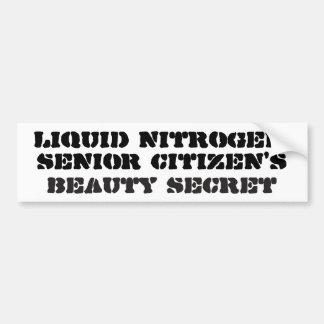 Liquid nitrogen, senior citizens beauty secret bumper sticker