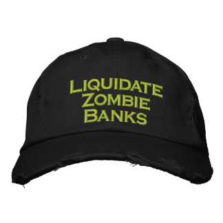 Liquidate Zombie Banks Embroidered Hats