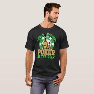Liquor Upfront Poker in the Rear T-Shirt
